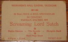 SHAKIN STEVENS ~ SCREAMING LORD SUTCH ~RARE ORIGINAL TICKET TREDEGAR MAY 27 1975