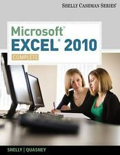 Microsoft Excel 2010 Complete by Shelly Cashman Series