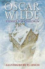 Oscar Wilde Stories for Children  by P. J. Lynch, Oscar Wilde (Paperback, 2006)