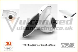 TRS Roof Vent scoop Air Tear Drop Race Rally Car Motorsport Glass Fibre