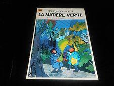 Will / Rosy : Tif et Tondu 14 : La matière verte Editions Dupuis souple 1976