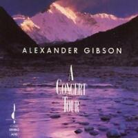 Alexander Gibson - A Concert Tour (NEW CD)