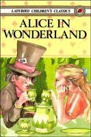 Alice in Wonderland (Children's classics) By Lewis Carroll. 9780721409672