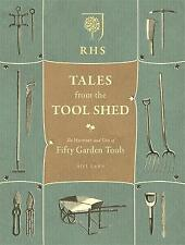 RHS Tales from the Tool Shed: The history and usage of fifty garden tools, Laws,