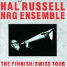"Hal Russell : The Finnish/Swiss Tour Vinyl 12"" Album (2008) ***NEW***"
