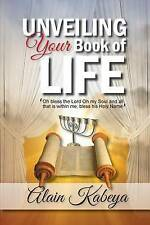 Unveiling Your Book of Life: Oh bless the Lord OH my Soul and all that is within