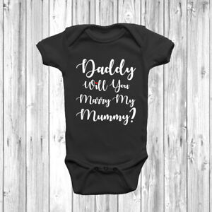 New Daddy Will You Marry My Mummy? Baby Grow Body Suit Vest 0-18 Months Proposal