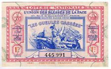BILLET DE LA LOTERIE NATIONALE 1re TRANCHE 1941 LES GUEULES CASSEES n° 445 991