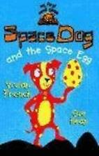 My First Read Alones: Space Dog and The Space Egg, Heap, Sue, French, Vivian, Go