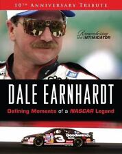 Dale Earnhardt : Defining Moments of a NASCAR Legend by Triumph Books Staff...