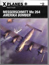 Osprey X Planes 2, Messerschmitt Me-264, Amerika Bomber, Softcover Ref. ST NM