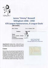 Jimmy BOSWELL Gillingham 1946-1958 RARA Originale Firmato a Mano Taglio/Card