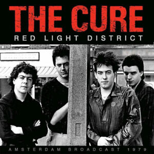 The Cure : Red Light District: Amsterdam Broadcast 1979 CD (2021) ***NEW***