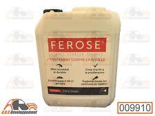 BIDON 5L FEROSE protecteur anti-corrosion convertisseur de rouille 2CV -9910