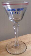 1940s 1950s U. S. NAVY SEAPLANE TENDER AVP MARTINI CORDIAL GLASS, VINTAGE