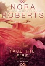 Three Sisters Island Trilogy: Face the Fire No. 3 by Nora Roberts (2015, Paperba