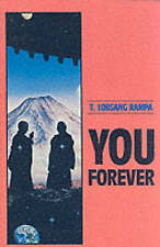 NEW You Forever by Tuesday Lobsang Rampa