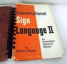 Conversational Sign Language II Intermediate Advanced Manual Madsen ASL Deaf