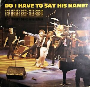 Bruce Springsteen Do I Have To Say His Name? The Jersey Devil Hits Again