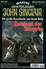JOHN SINCLAIR ROMAN Nr. 1993 - Hetzjagd der Harpyie - Rafael Marques NEU
