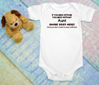 If you mess with me Aunt personalized custom  funny cute infant bodysuit unisex