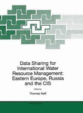Data Sharing for International Water Resource Management : Eastern Europe,...