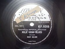 "RICKY NELSON milk cow blues/you are the only INDIA 78 RPM rare 10"" RECORD vg+"