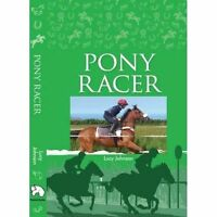 (Very Good)-Pony Racer (Hardcover)-Johnson, Lucy-0992870887