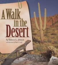 A Walk in the Desert (Biomes of North America (Carolrhoda)) by Johnson, Rebecca