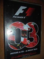 DVD F1 I FILM DEL MONDIALE FORMULA 1 N°3 2003 MICHAEL & CO IL DREAM TEAM