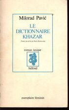 MILORAD PAVIC, DICTIONNAIRE KHAZAR ROMAN-LEXIQUE
