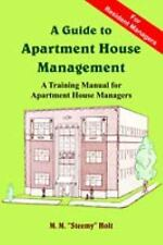 """A Guide to Apartment House Management by M. M. """"Steemy"""" Holt (2005, Paperback)"""