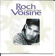 CD SINGLE 2 TITRES--ROCH VOISINE--I'LL ALWAYS BE THERE--1993
