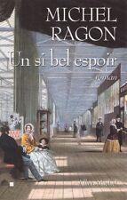 MICHEL RAGON UN SI BEL ESPOIR + PARIS POSTER GUIDE