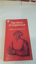 World of Copernicus (Open University) 1972 by Angus Armitage Paperback