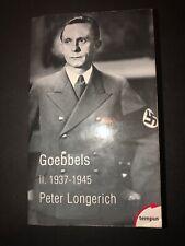Goebbels II. 1937-1945 Peter Longerich Paperback French Text