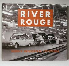 RIVER ROUGE Ford's Industrial Colossus Cabadas Car Automobile Factory History