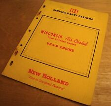 New Holland VR4D Wisconsin 4 Cylinder Engine Manual Parts Catalog Book NH