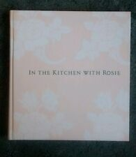 In the Kitchen with Rosie : Oprah's Favorite Recipes by Rosie Daley, 1994