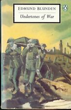 Penguin: Undertones of War by Edmund Blunden - Ypres/Somme/Passchemdaele