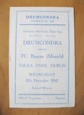 DRUMCONDRA v BAYERN MUNICH Fairs Cup 1962/1963 *VG Condition Football Programme*