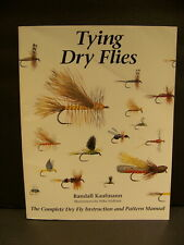 Tying Dry Flies Randall Kaufmann Soft Cover 1991 Dry Fly Instruction & Patterns