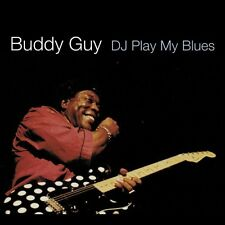 Guy,Buddy - D.J. Play My Blues (CD NEUF)