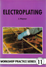 ELECTROPLATING Poyner Workshop Practice Engineering Manual paperback book NEW