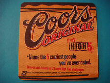 Beer Coaster ~ COORS Brewing Company ~ 2002 Play High 5 ~ Craziest People, Dates