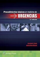 PROCEDIMIENTOS BASICOS EN MEDICINA DE URGENCIAS / BASIC PROCEDURES IN EMERGENCY