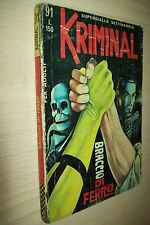 KRIMINAL MAGNUS&BUNKER 91-CORNO-BRACCIO DI FERRO-MARZO 1967-NO DI RESO-MB!!