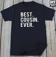 Cousin T Shirt Funny Humor Tee for Brother Cousin Birthday Christmas Gift shirt