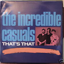 THE INCREDIBLE CASUALS: That's That-NM 1987 LP IMPORT