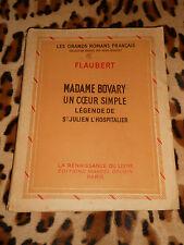 FLAUBERT : Madame Bovary, Un cœur simple, Légende de St Julien l'Hospitalier